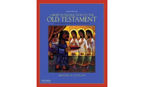 Brief Introduction to the Old Testament : The Hebrew Bible in Its Context (Paperback) (Michael D. - image 1 of 1