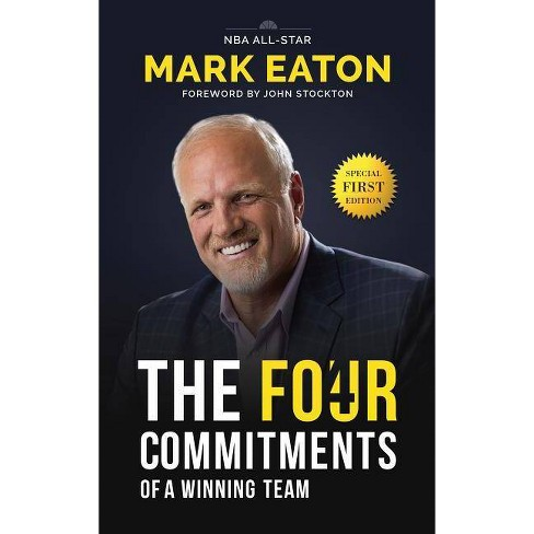 The Four Commitments of a Winning Team - by  Mark Eaton (Hardcover) - image 1 of 1