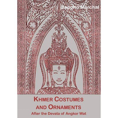 Khmer Costumes and Ornaments - by Sappho Marchal