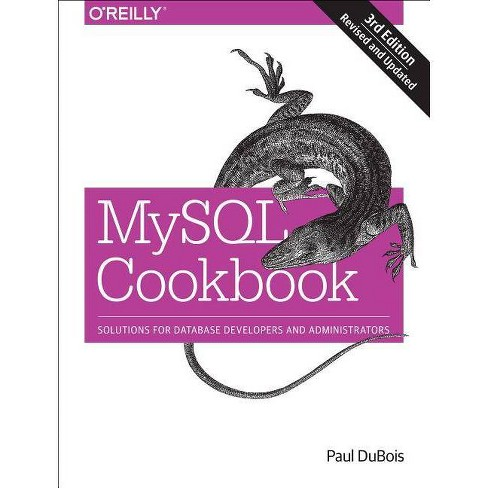 MySQL Cookbook - 3 Edition by  DuBois (Paperback) - image 1 of 1