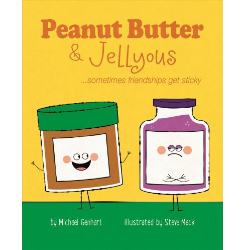 Peanut Butter & Jellyous : Sometimes Friendships Get Sticky (Hardcover) (Ph.d. Michael Genhart) - image 1 of 1