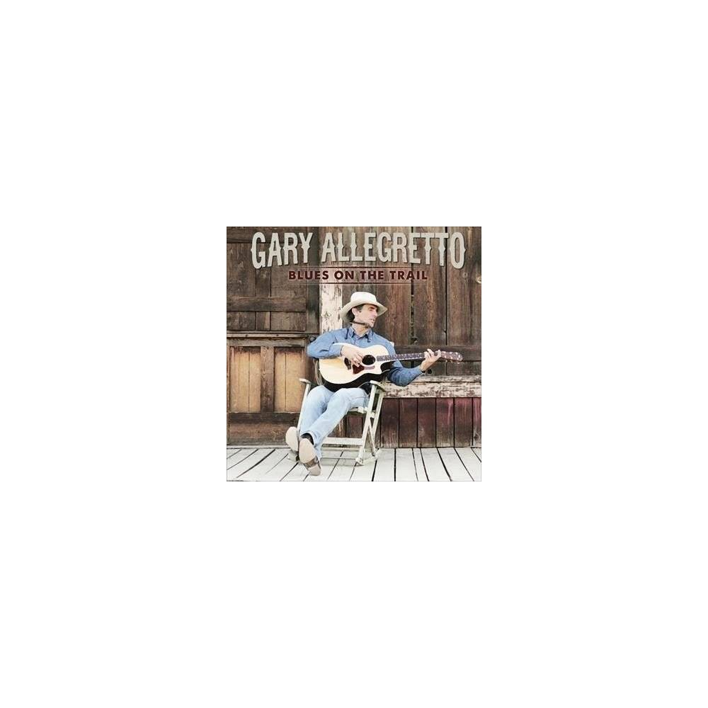 Gary Allegretto - Blues On The Trail (CD)