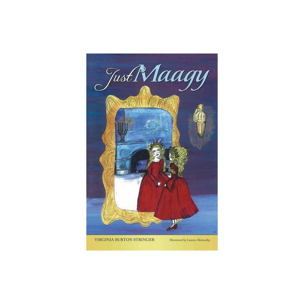 Just Maagy By Virginia Burton Stringer Paperback