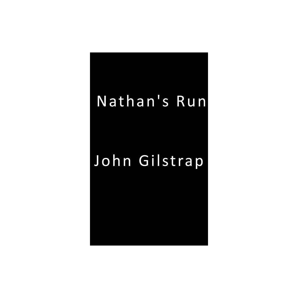 Nathan S Run By John Gilstrap Paperback