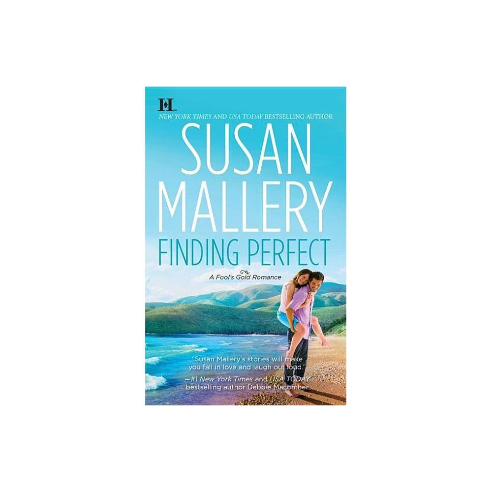 Finding Perfect Fool S Gold Paperback By Susan Mallery