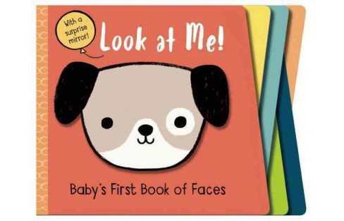 Look at Me! : Baby's First Book of Faces - image 1 of 1