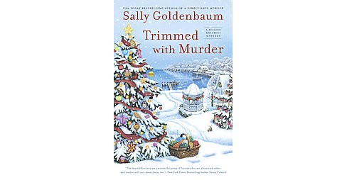 Trimmed With Murder (Hardcover) (Sally Goldenbaum) - image 1 of 1