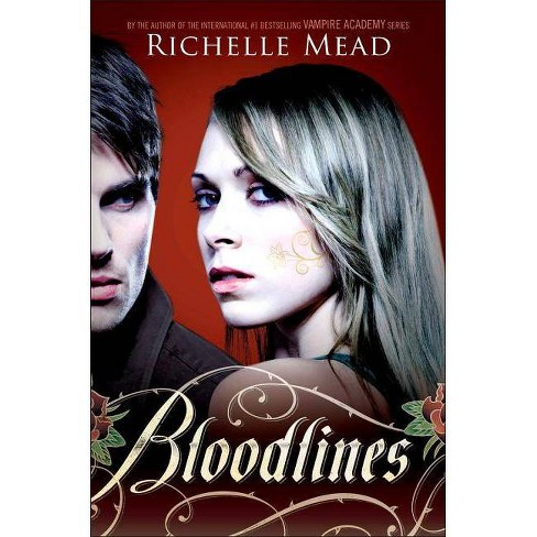 Bloodlines - (Bloodlines (Razor Bill)) by  Richelle Mead (Paperback) - image 1 of 1