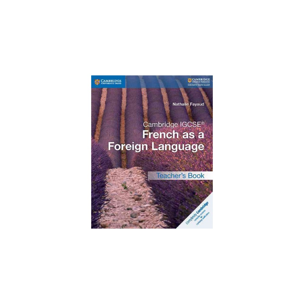 Cambridge Igcse French As a Foreign Language (Paperback) (Nathalie Fayaud)