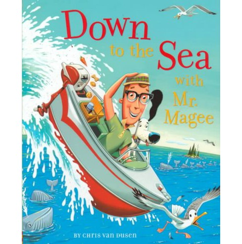 Down to the Sea With Mr. Magee -  by Chris Van Dusen (School And Library) - image 1 of 1