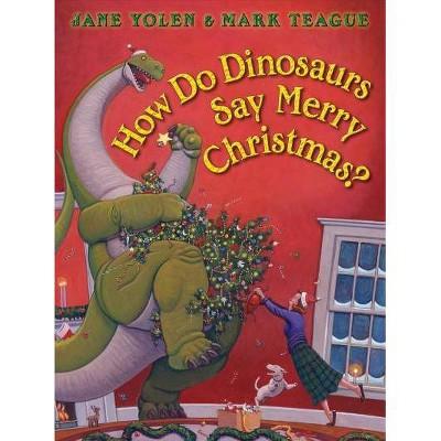 How Do Dinosaurs Say Merry Christmas? - (How Do Dinosaurs...?)by Jane Yolen (Board_book)