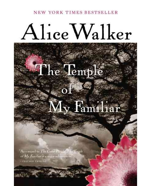 Temple of My Familiar -  Reprint by Alice Walker (Paperback) - image 1 of 1