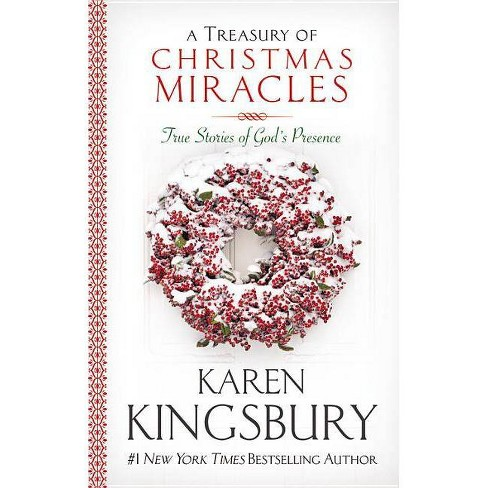 A Treasury of Christmas Miracles - by  Karen Kingsbury (Hardcover) - image 1 of 1