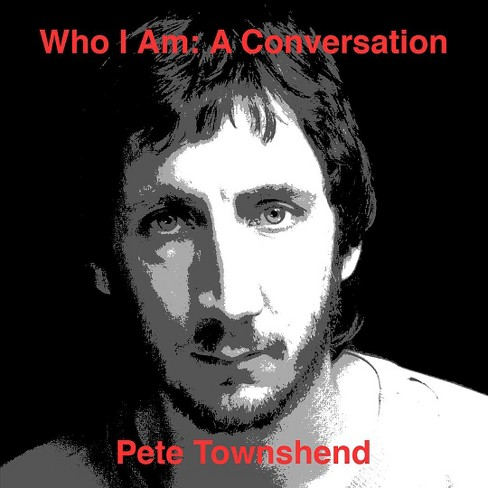 Pete townshend - Who am i:Conversation (CD) - image 1 of 1