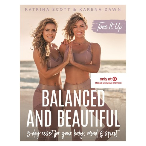 Balanced and Beautiful Target Exclusive Edition by Katrina Scott and Karena Dawn (Hardcover) - image 1 of 1