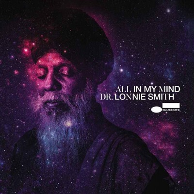 Dr. Lonnie Smith - All In My Mind (Blue Note Tone Poet Series) (LP) (Vinyl)