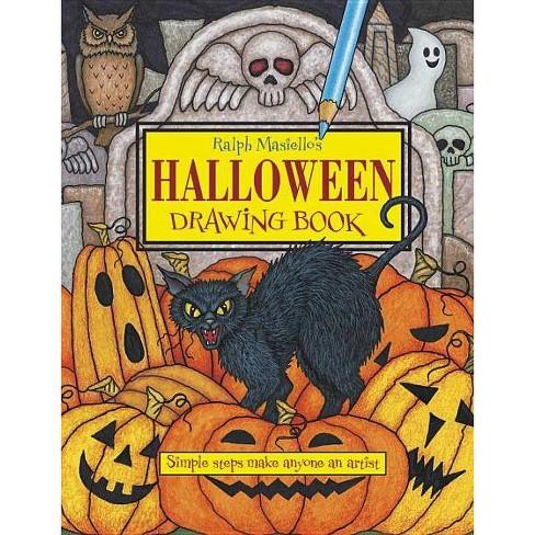 Ralph Masiello's Halloween Drawing Book - (Ralph Masiello's Drawing Books) (Paperback) - image 1 of 1