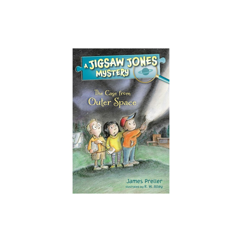 Case from Outer Space - (Jigsaw Jones Mystery) by James Preller (Hardcover)