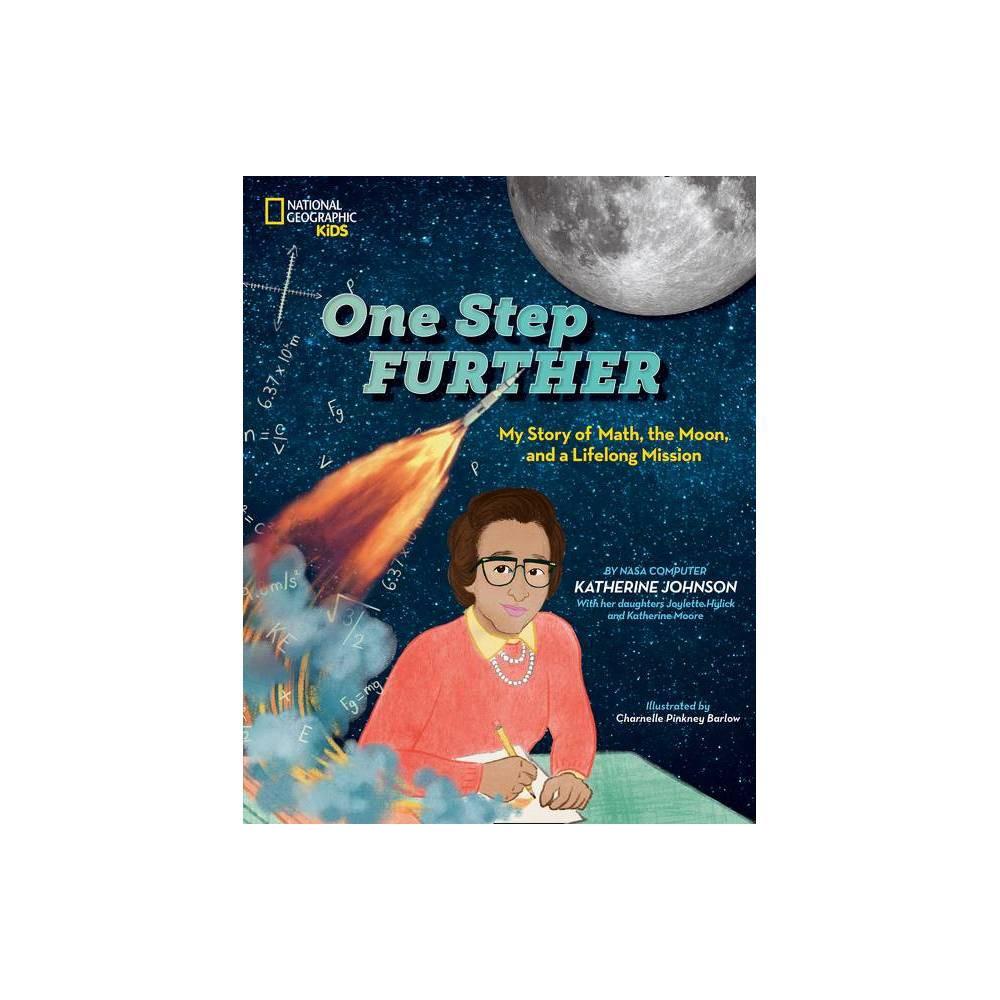 One Step Further By Katherine Johnson Joylette Hylick Katherine Moore Hardcover
