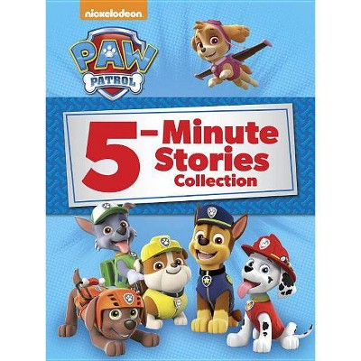 PAW Patrol 5-Minute Stories Collection 10/15/2017 - by Random House (Hardcover)
