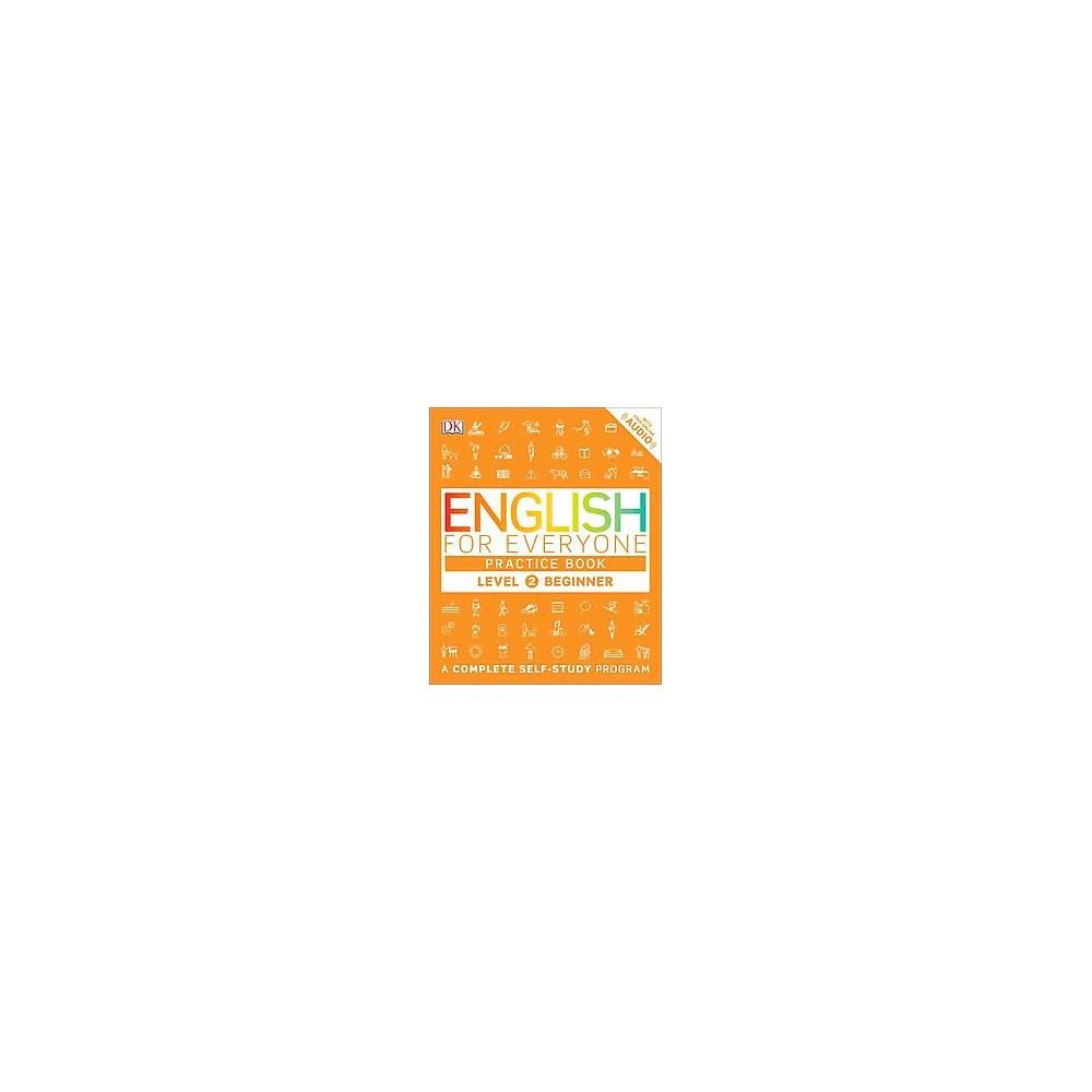English for Everyone Level 2 : Beginner Practice Book (Reprint) (Paperback)