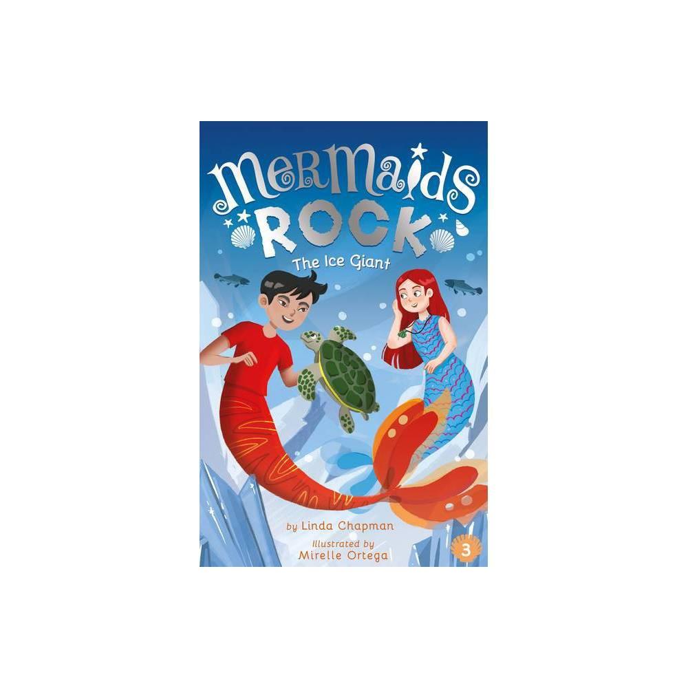 The Ice Giant Mermaids Rock By Linda Chapman Paperback
