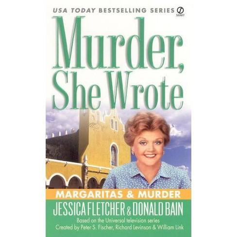 Murder, She Wrote: Margaritas & Murder - (Murder, She Wrote Mysteries) (Paperback) - image 1 of 1