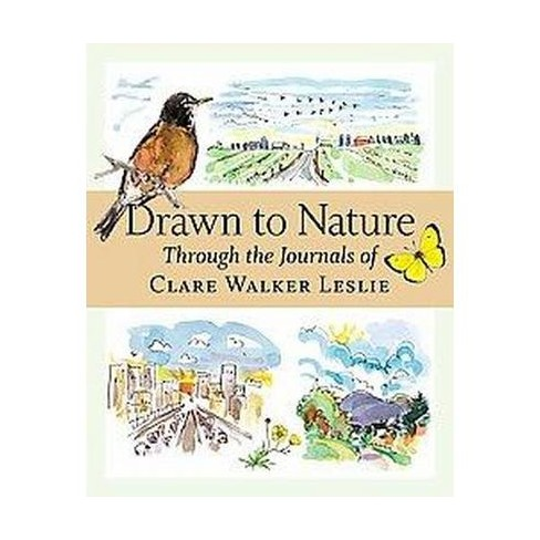 Drawn to Nature - by  Clare Walker Leslie (Paperback) - image 1 of 1