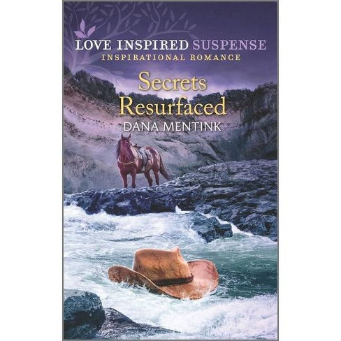Secrets Resurfaced - (Roughwater Ranch Cowboys, 4) by  Dana Mentink (Paperback) - image 1 of 1