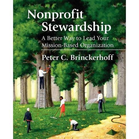 Nonprofit Stewardship - by  Peter C Brinckerhoff (Paperback) - image 1 of 1