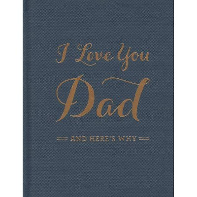 I Love You Dad - by M H Clark (Hardcover)