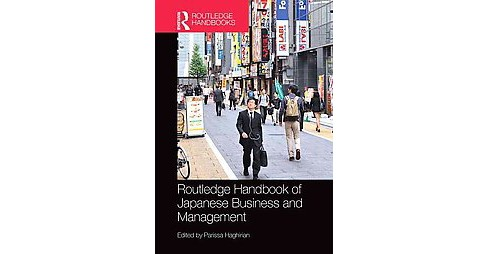 Routledge Handbook of Japanese Business and Management (Hardcover) - image 1 of 1
