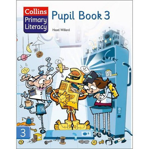 Pupil Book 3 - (Collins Primary Literacy) by  Hazel Willard (Paperback) - image 1 of 1