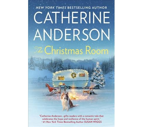 Christmas Room -  by Catherine Anderson (Hardcover) - image 1 of 1