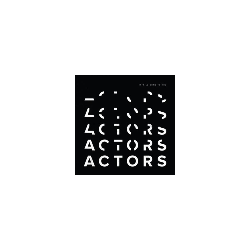 Actors - It Will Come To You (CD)