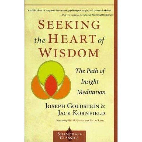 Seeking the Heart of Wisdom - (Shambhala Classics) by  Joseph Goldstein & Jack Kornfield (Paperback) - image 1 of 1