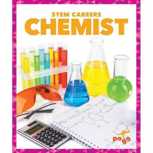 Chemist - (Stem Careers) by  R J Bailey (Hardcover) - image 1 of 1