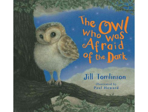 Owl Who Was Afraid of the Dark (Hardcover) (Jill Tomlinson) - image 1 of 1