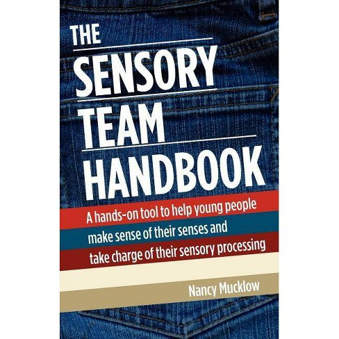 The Sensory Team Handbook - 2 Edition by  Nancy Mucklow (Paperback) - image 1 of 1