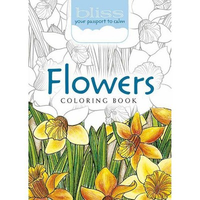 Bliss Flowers Coloring Book - (Adult Coloring) By Lindsey Boylan & Jessica  Mazurkiewicz (Paperback) : Target