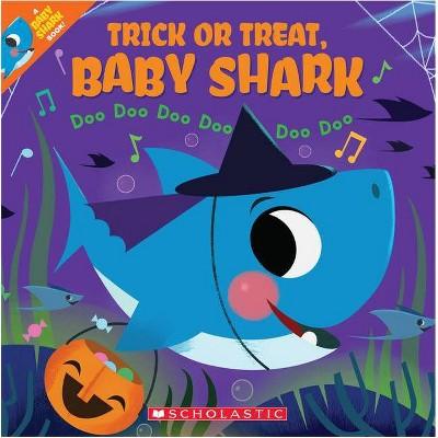 Trick or Treat Baby Shark - by John John Bajet (Paperback)