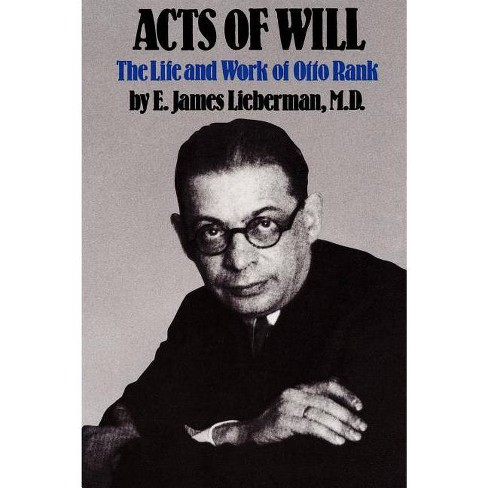 Acts of Will - by  E James Lieberman (Paperback) - image 1 of 1