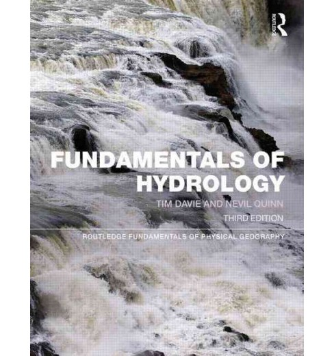 Fundamentals of Hydrology -  by Tim Davie & Nevil Quinn (Paperback) - image 1 of 1