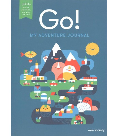 Go! : My Adventure Journal -  (Hardcover) - image 1 of 1