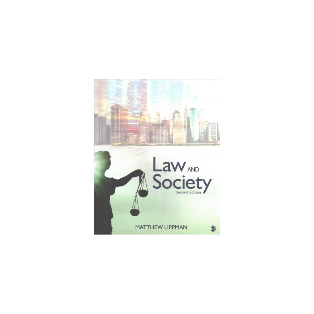 Law and Society - by Matthew Lippman (Paperback)
