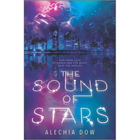 The Sound of Stars - by  Alechia Dow (Hardcover) - image 1 of 1