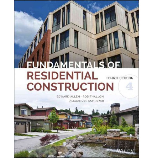 Fundamentals of Residential Construction (Hardcover) (Edward Allen & Alexander Schreyer) - image 1 of 1