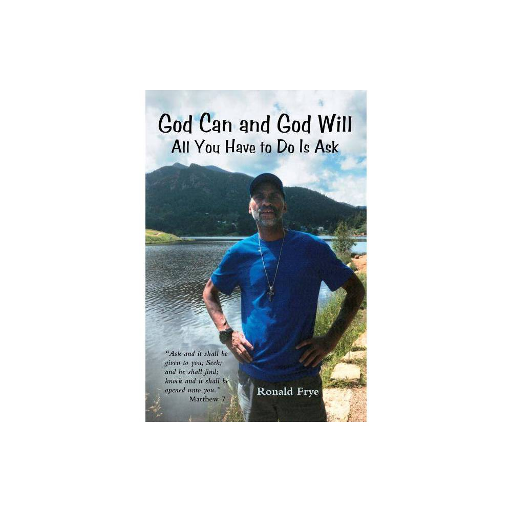 God Can And God Will By Ronald Frye Paperback