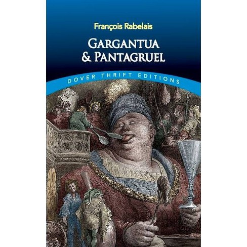 Gargantua and Pantagruel - (Dover Thrift Editions) by  Francois Rabelais (Paperback) - image 1 of 1