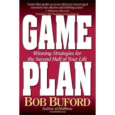 Game Plan - by  Bob P Buford (Paperback) - image 1 of 1
